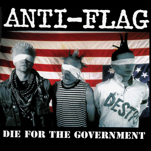 Anti-Flag – Die for the Government – CD
