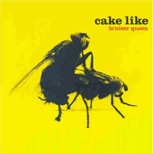 Cake Like – Bruiser Queen – CD