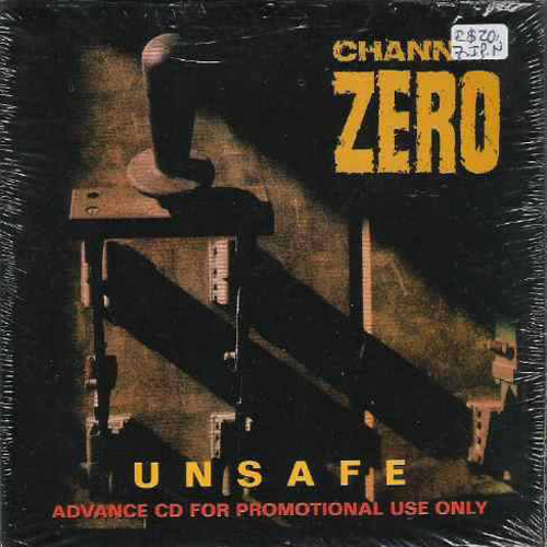 Channel Zero – Unsafe – CD