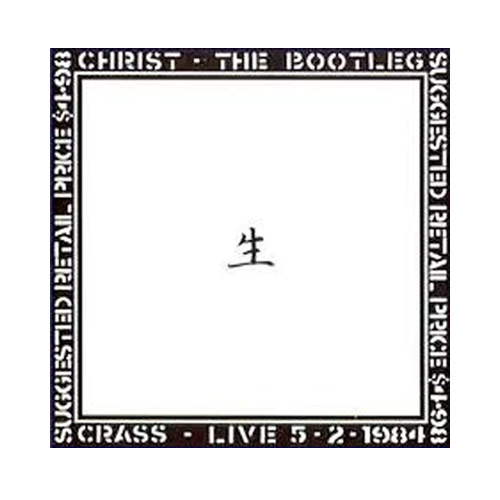 Crass – Christ – The Bootleg – CD