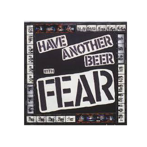 Fear – Have Another Beer with Fear – CD