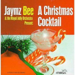 Jaymz Bee - A Christmas Cocktail - CD