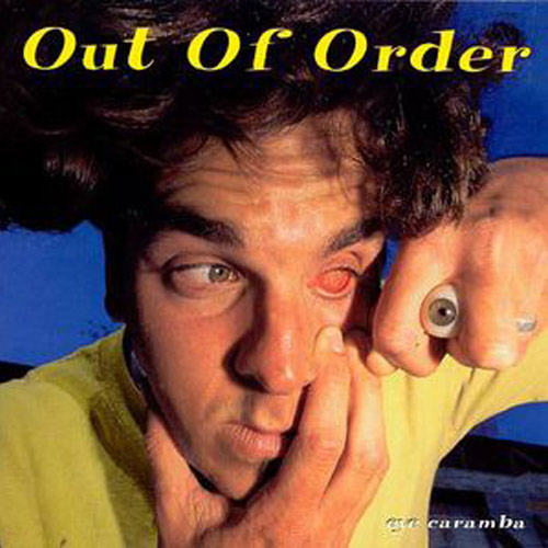 Out of Order – Eye Caramba – CD