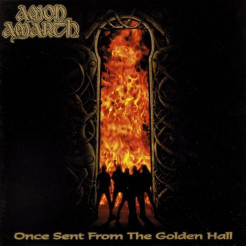 Amon Amarth – Once Sent from the Golden Hall – CD