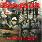 Disfear---Everyday-Slaughter