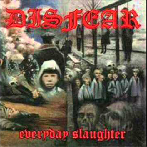 Disfear – Everyday Slaughter – CD