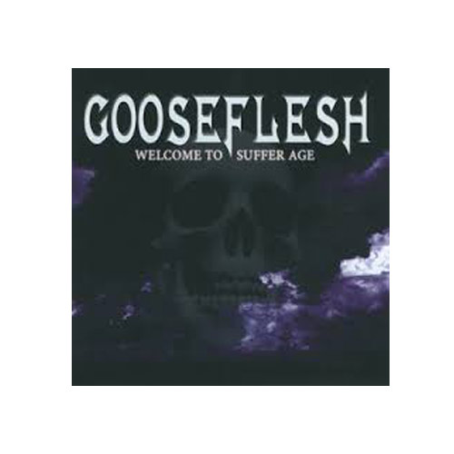 Gooseflesh – Welcome to Suffer Age – CD