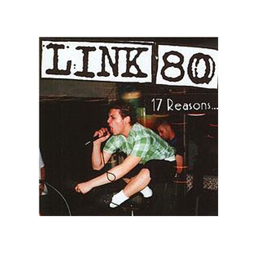 Link 80 – 17 Reasons – CD