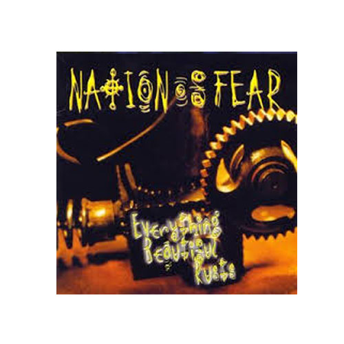 Nation of Fear – Everything Beautiful Rusts – CD