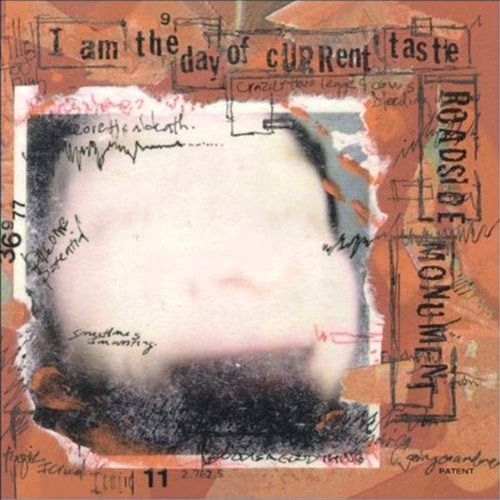 Roadside Monument – I am the Day of Current Taste – CD