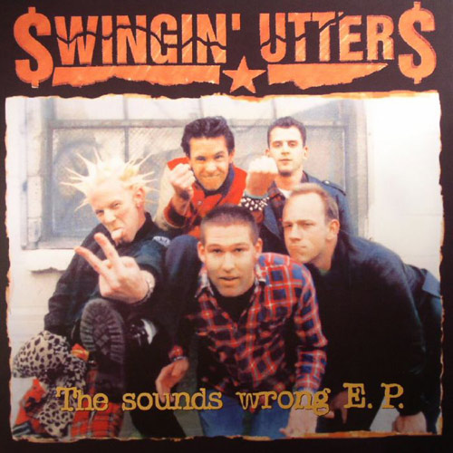 Swingin' Utters – The Sounds Wrong EP – CD
