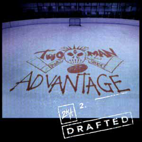 Two Man Advantage – Drafted – CD