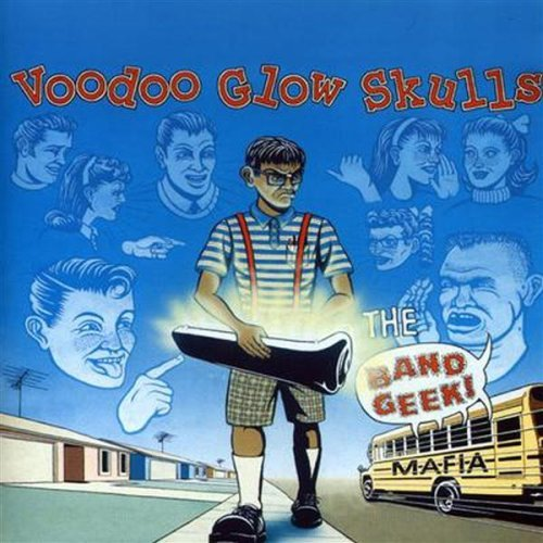 Voodoo Glow Skulls – The Band Geek Mafia – CD