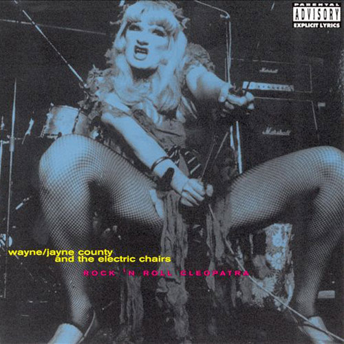 Wayne / Jayne County & the Electric Chairs – Rock 'n Roll Cleopatra – CD