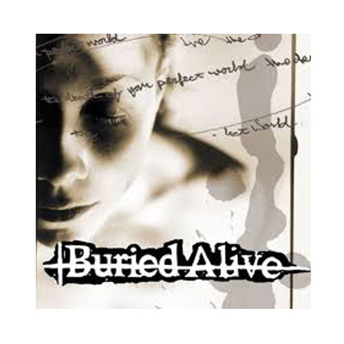 Burried Alive – The Death of Your Perfect World – CD