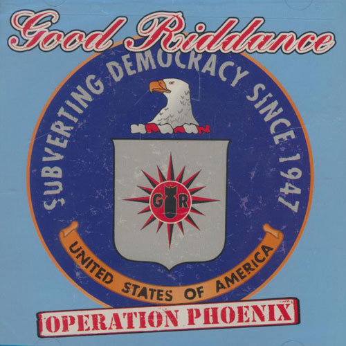 Good Riddance – Operation Phoenix – CD