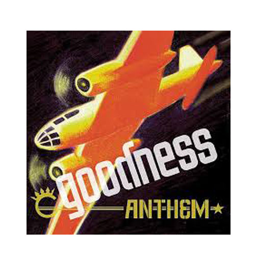 Goodness – Anthem – CD