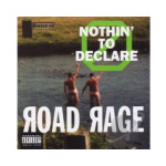 Road-Rage---Nothing-to-Declare---CD