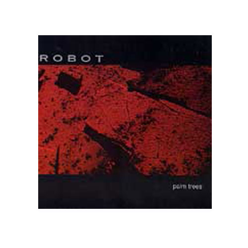 Robot – Palm Trees – CD