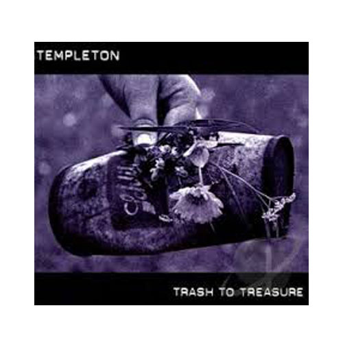 Templeton – Trash to Treasure – CD