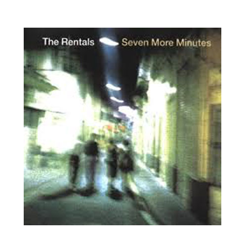The Rentals – Seven More Minutes – CD
