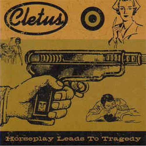 Cletus – Horseplay Leads to Tragedy – CD