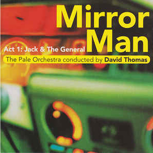 Dave Thomas & the Pale Orchestra – Mirror Man – CD