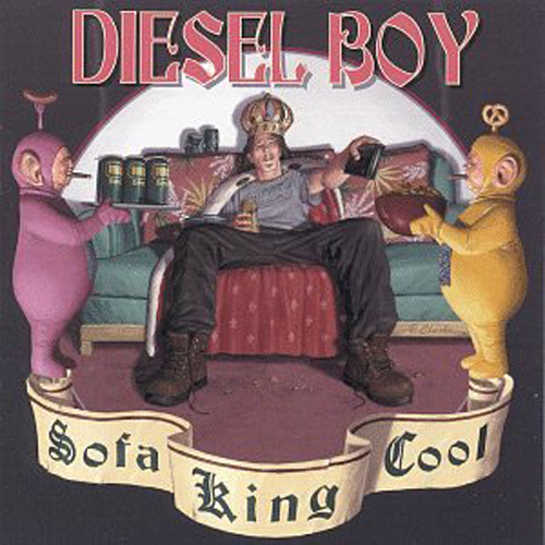 Diesel Boy – Sofa King Cool – CD