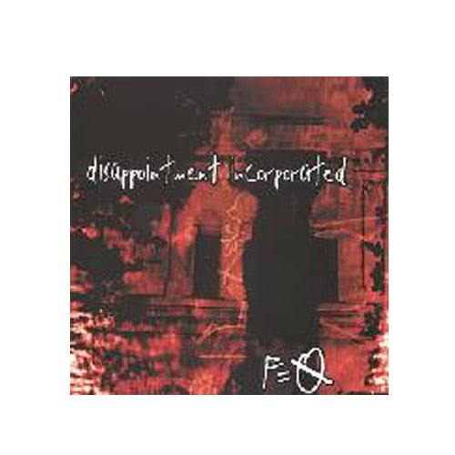 Disappointment Incorporated – F=0 – CD