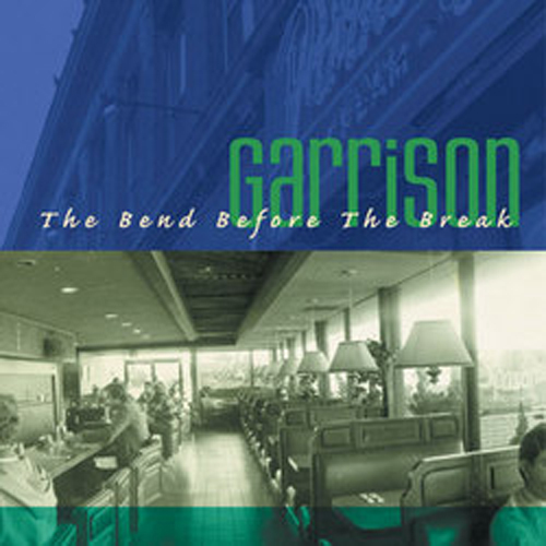Garrison – The Bend Before the Break – CD