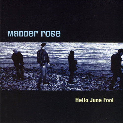 Madder Rose – Hello June Fool – CD