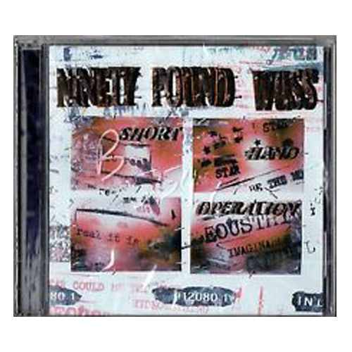 Ninety Pound Wuss – Short Operation – CD