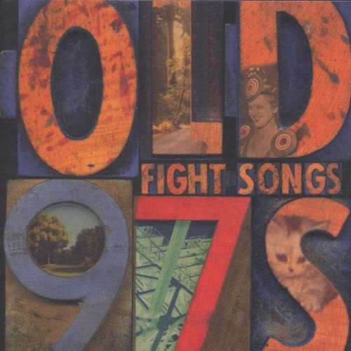 Old 97′s – Fight Songs – CD