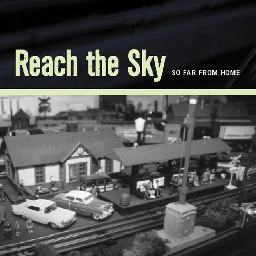Reach the Sky – So Far from Home – CD