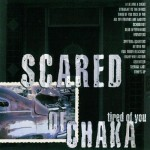 scared-of-chaka-tired-of-you-cd