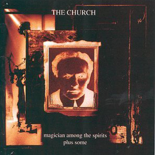 The Church – Magician Among the Spirits Plus Some – CD