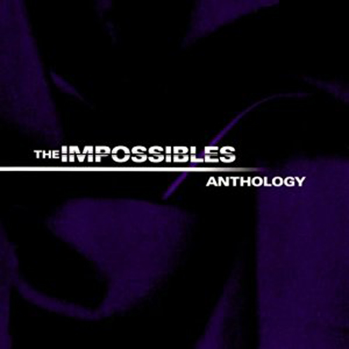 The Impossibles – Anthology – CD