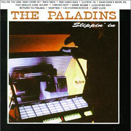 The Paladins – Slippin' In – CD