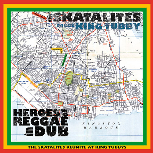 The Skatalites (Meet King Tubby) – Heros of Reggae in Dub – CD