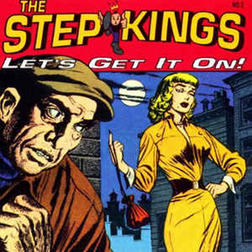 The Step Kings – Let's Get it On! – CD