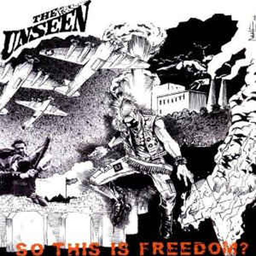 The Unseen – So this is Freedom? – CD