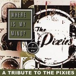 va-where-is-my-mind-tribute-to-the-pixies-cd
