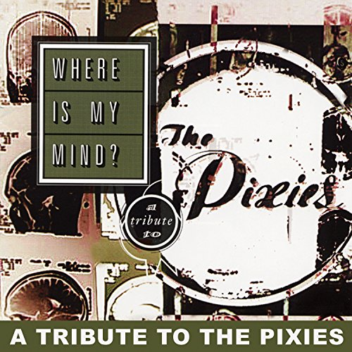 V/A – Where is My Mind – Tribute to the Pixies – CD