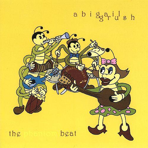 Abigail Grush – The Phantom Beat – CD