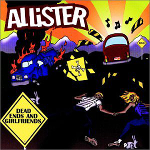 Allister – Dead Ends and Girlfriends – CD