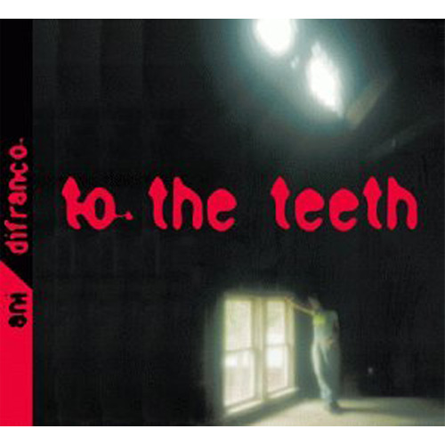 Ani Difranco – To the Teeth – CD