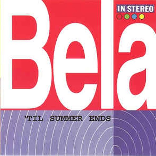 Bela – 'Til Summer Ends – CD