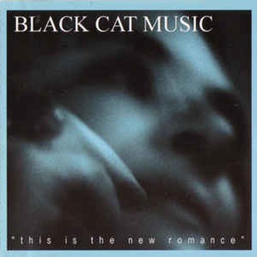 Black Cat Music – This is the New Romance – CD