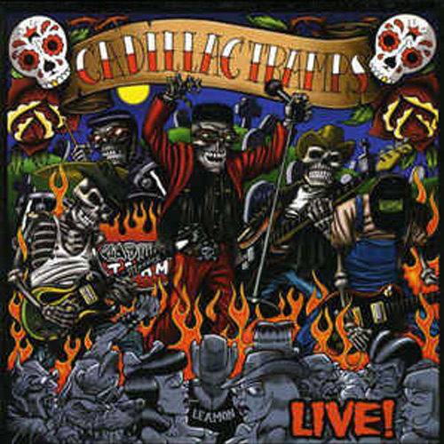 Cadillac Tramps – Live! – CD