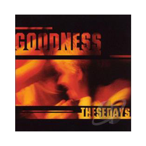 Goodness – Thesedays – CD